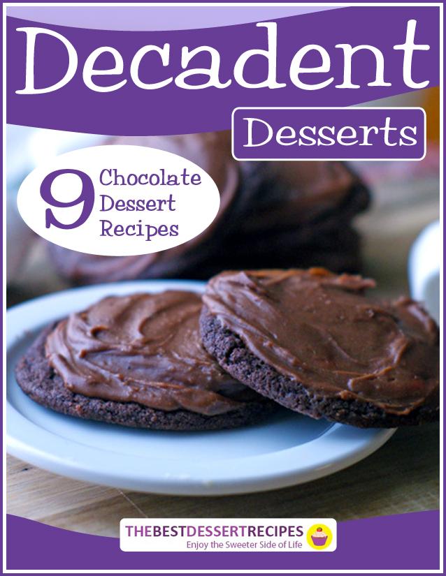 Decadent Desserts: 9 Chocolate Dessert Recipes